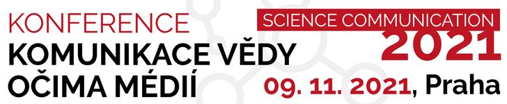 Konference - komunikace vědy